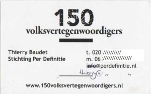 Baudet's business card of 2010, referring to Dutch Parliament with 150 representatives